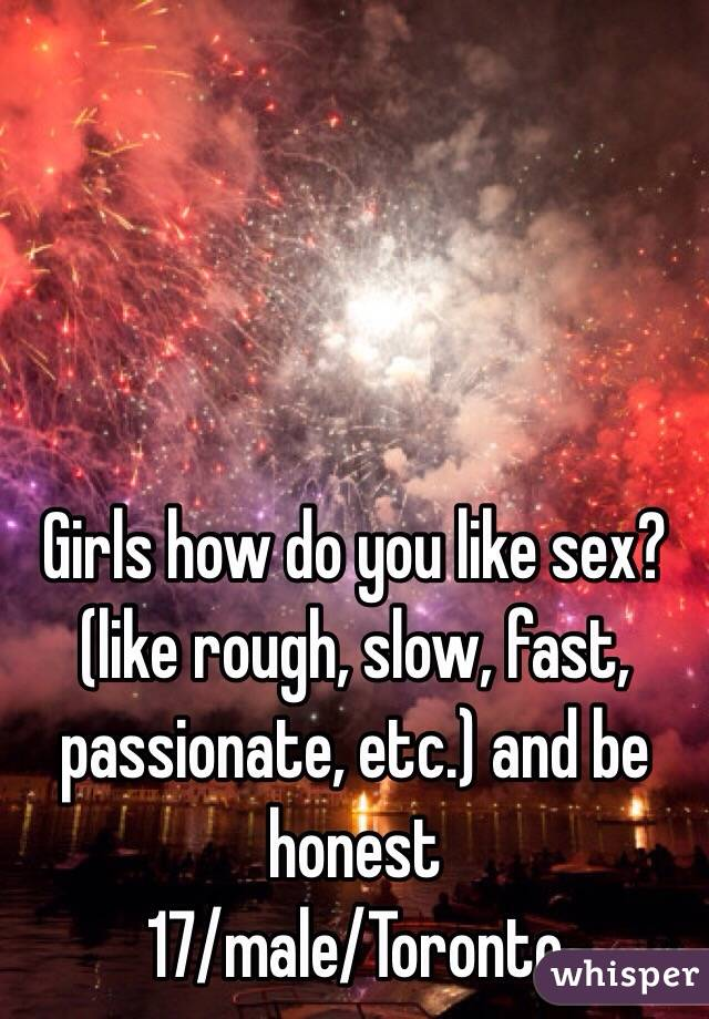 Slow sex or fast sex