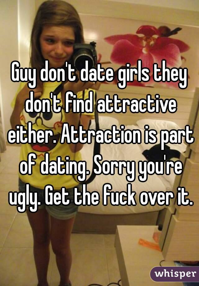 dating ugly girlfriend