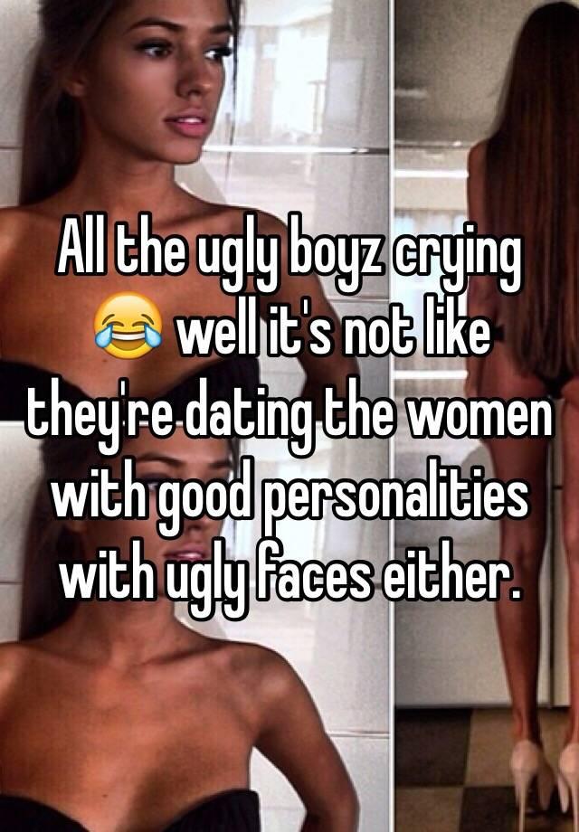 Ugly women dating sites
