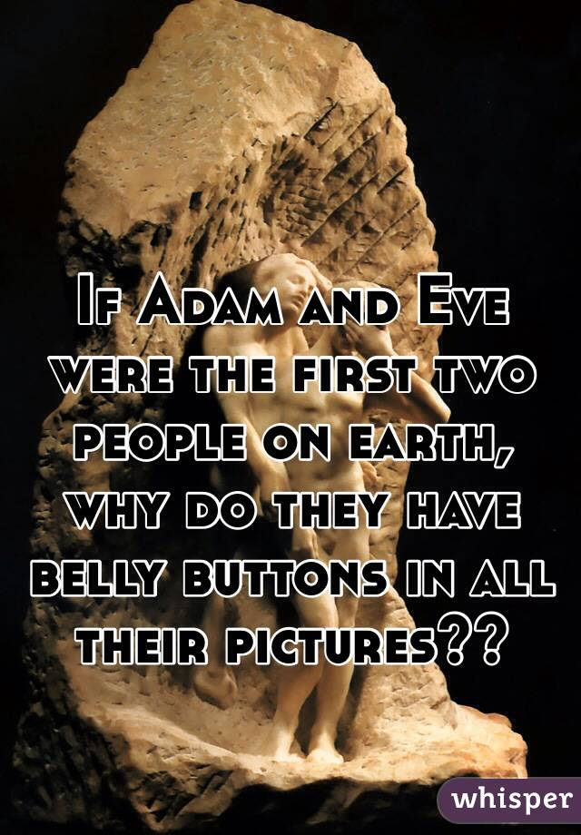 Adam And Eve Both Have Belly Buttons