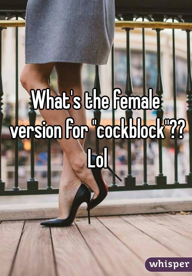 girl version of cock block