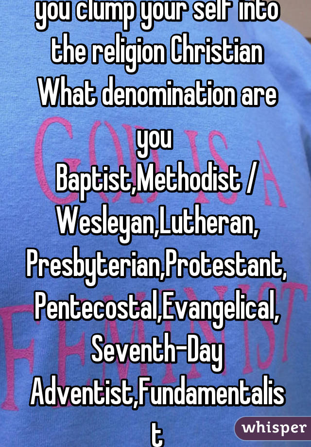 What denomination are you