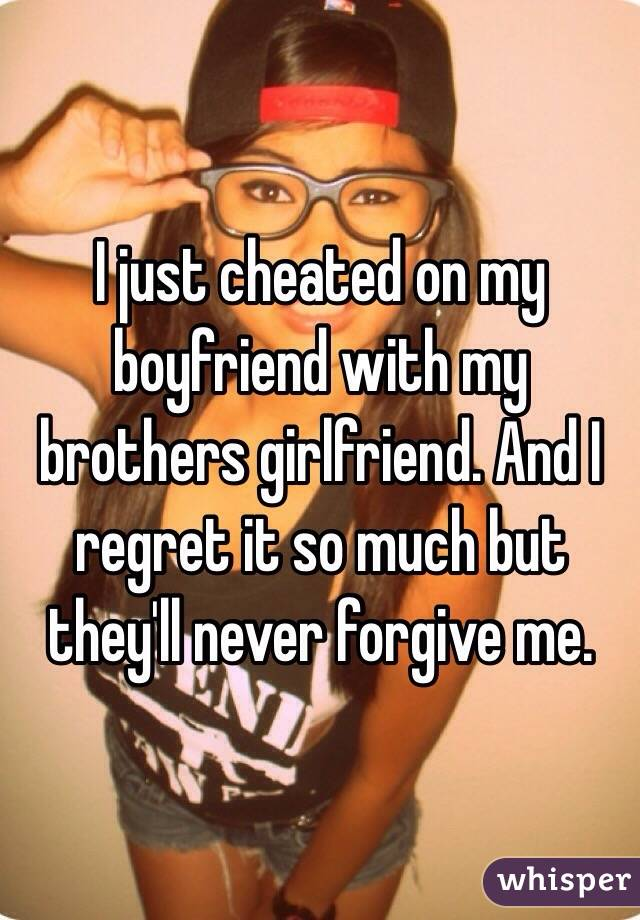 why did my boyfriend forgive me for cheating