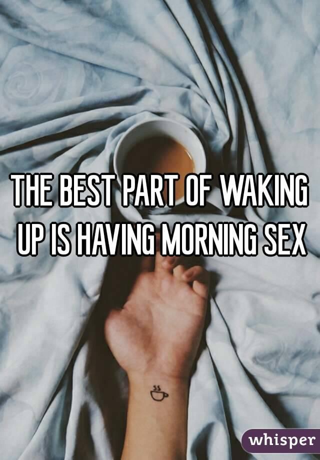 Best part of having sex