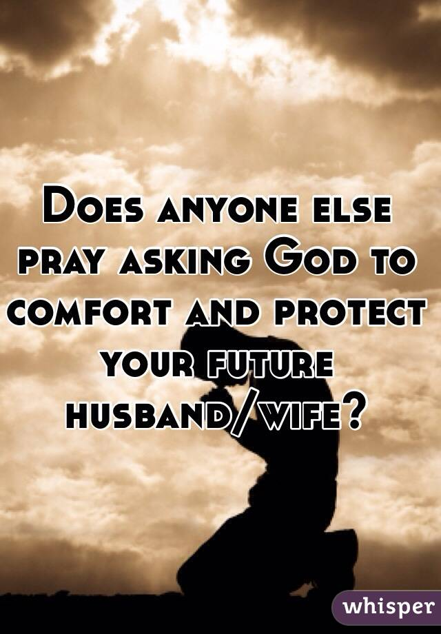 Praying for your future wife