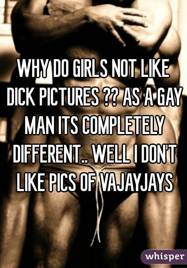 Girls who like dick pics