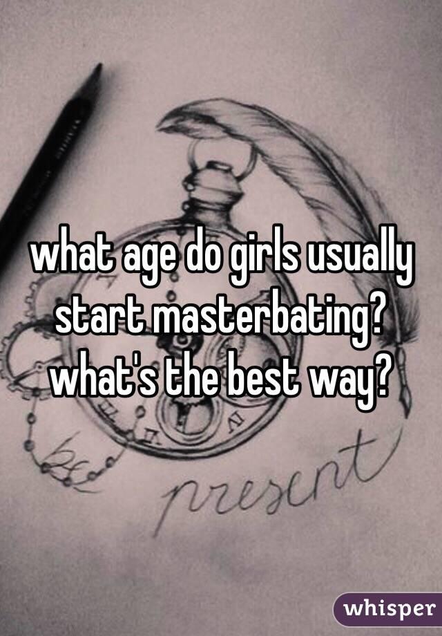 when do girls start to masterbate