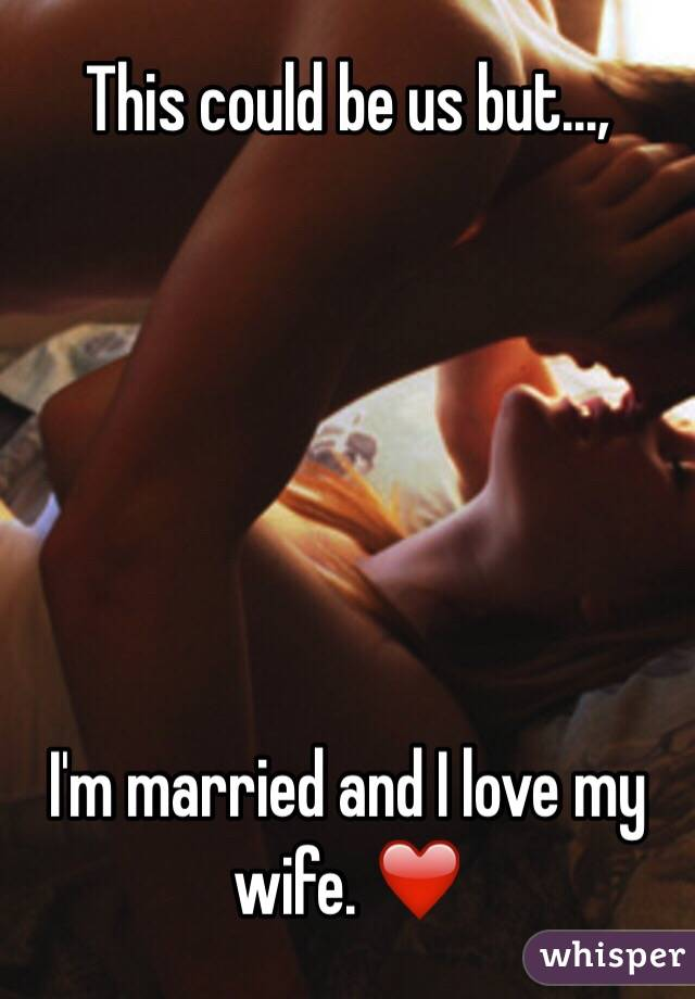 But i am married