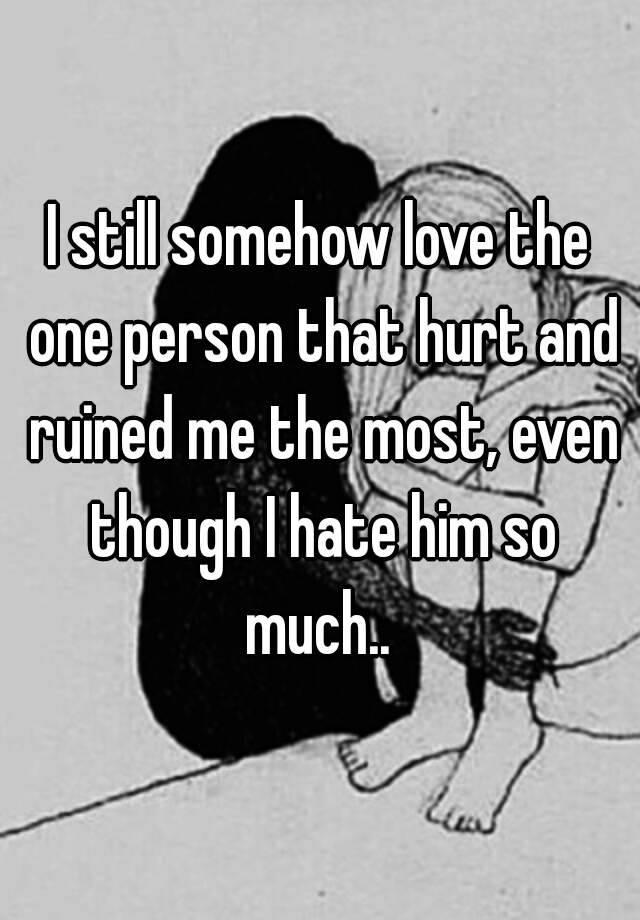 love ruined me
