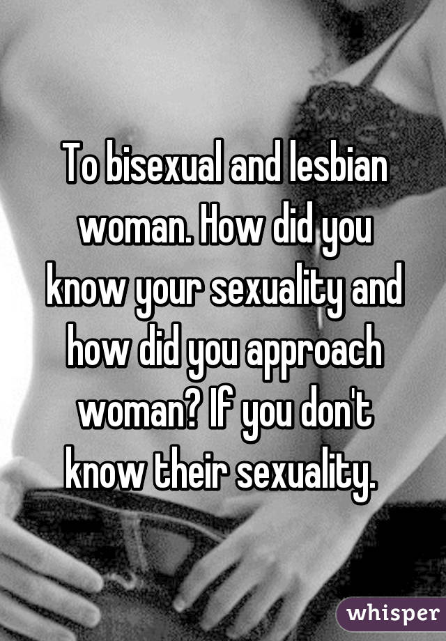 you if do How lesbian know your