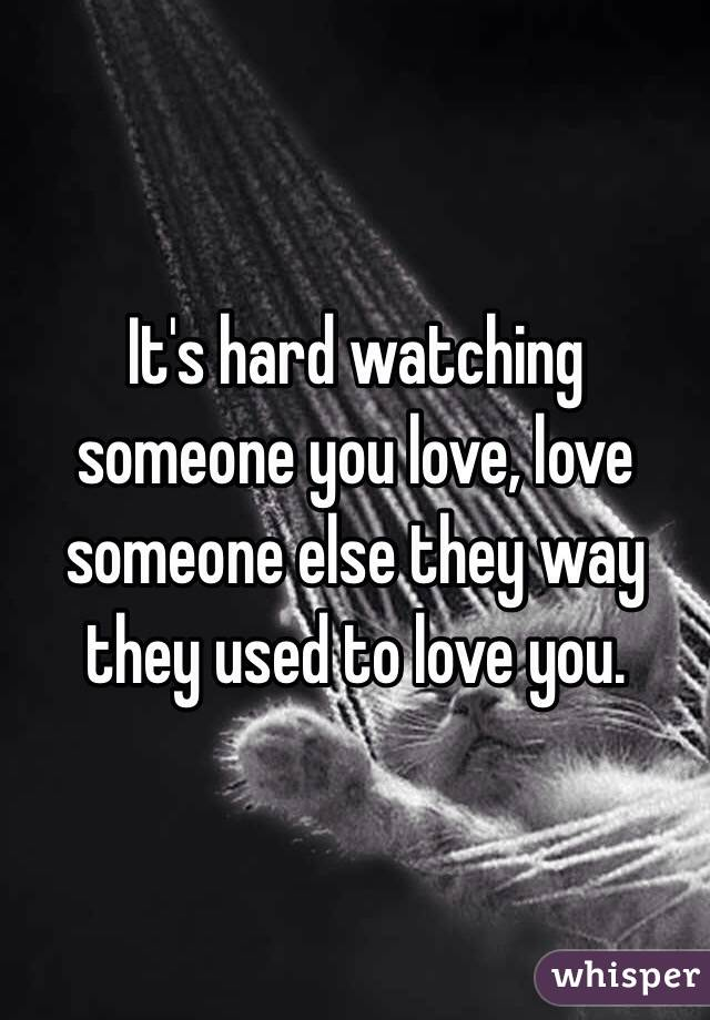 when you love someone else