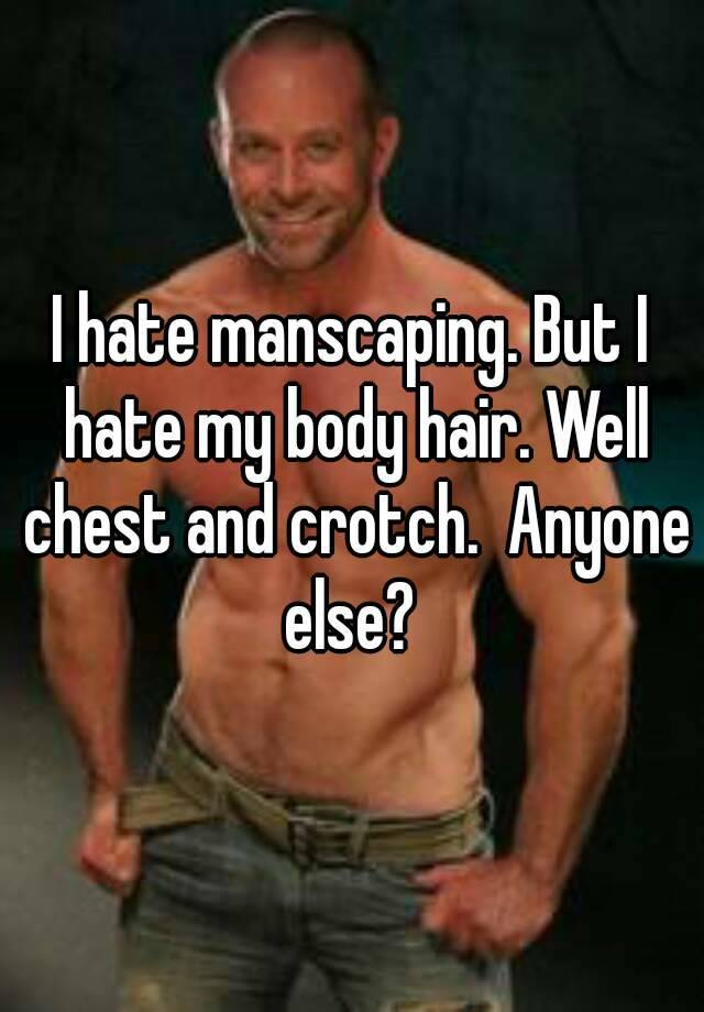 Manscaping crotch