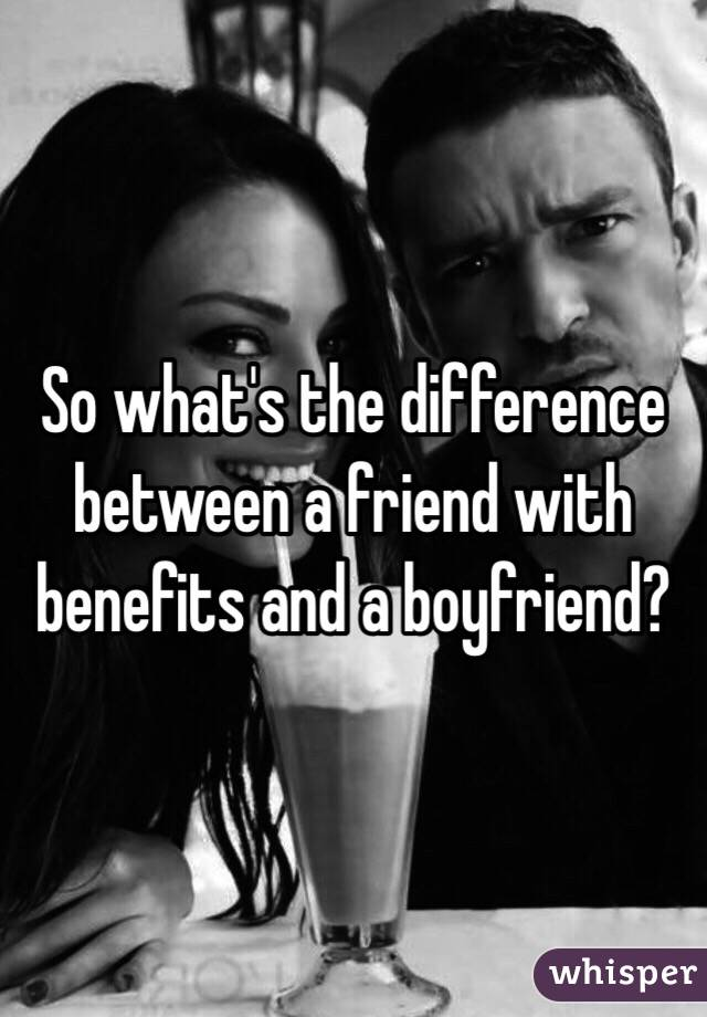Difference between friend with benefits and dating