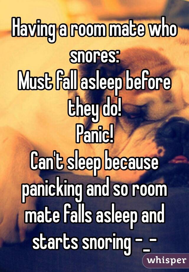 Can T Sleep Because Of Snoring