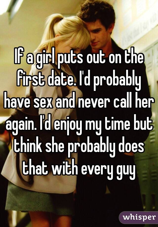 Sex on the first date will he call