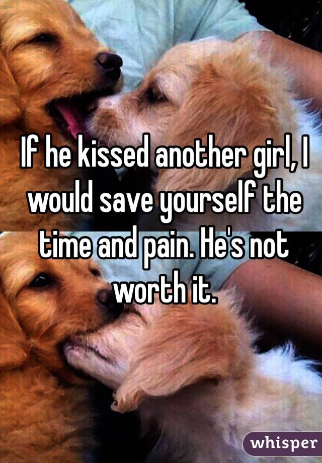 kissed another girl