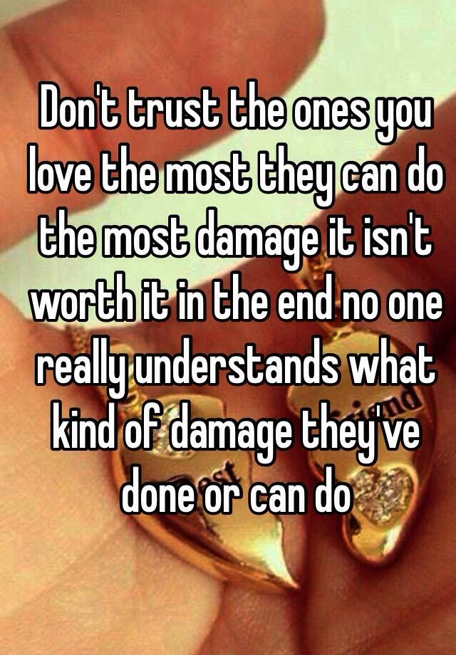 trust the one you love