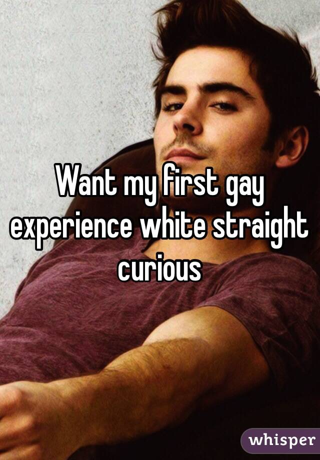 first gay experience My