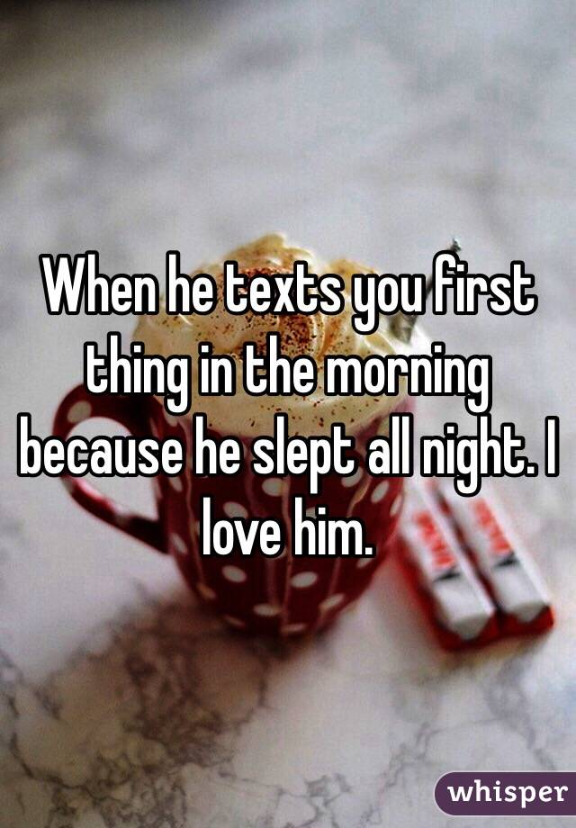 The Texts Thing First Morning When A Guy You In