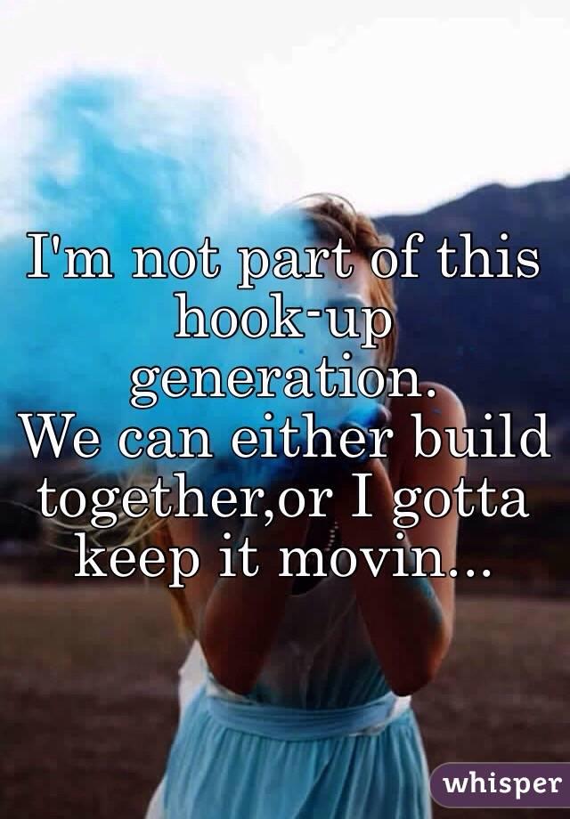 Hook up generation