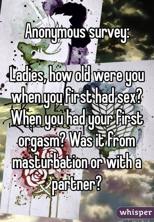 How old when first orgasm