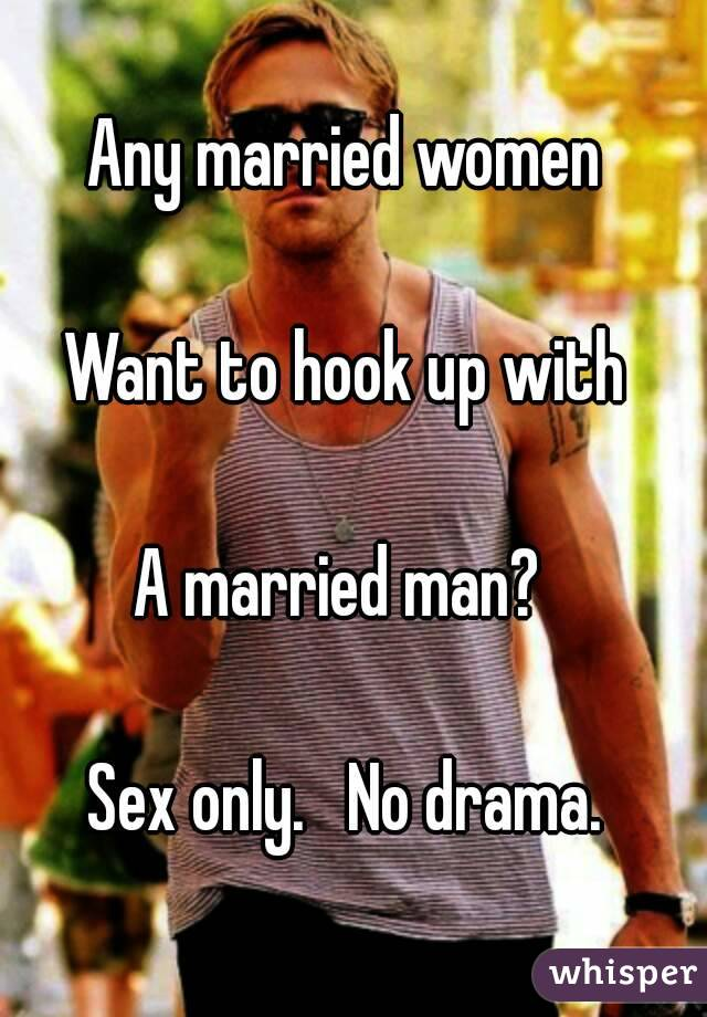 Would you hook up with a married woman