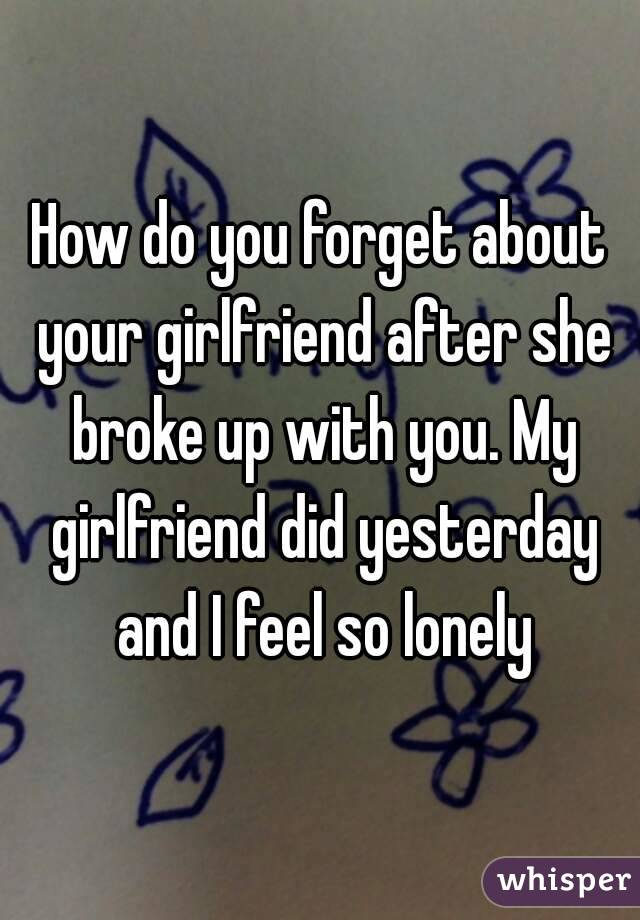 How Can I Forget My Girlfriend
