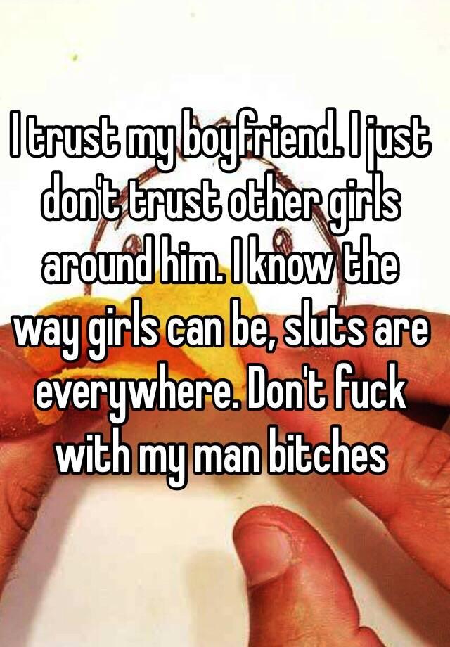 How to trust my boyfriend