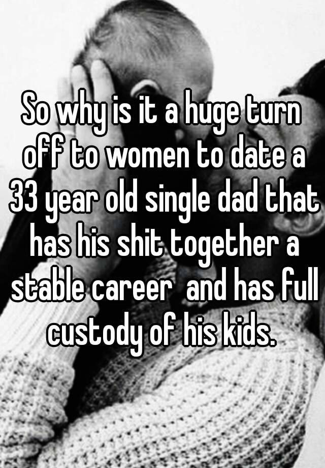 dating a single father with full custody