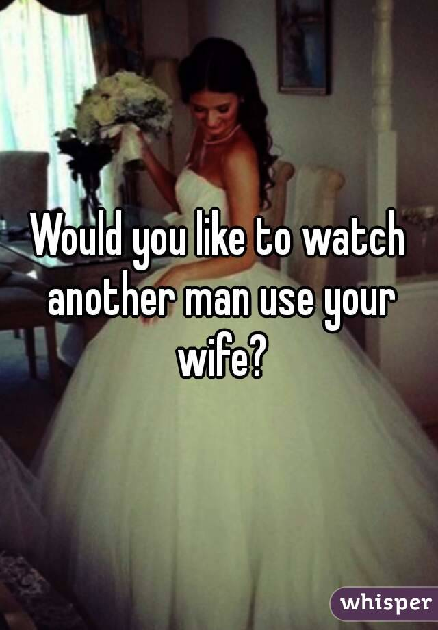 Man Watches Wife With Another Man