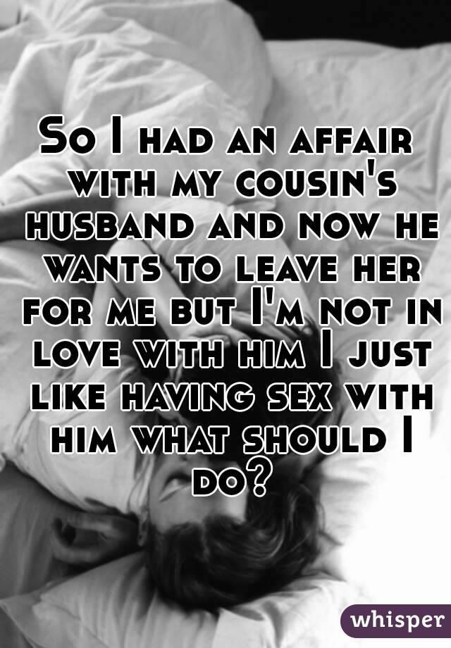 Husband Had Affair Should I Leave