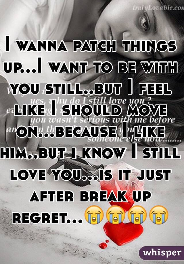 Patch up after break up