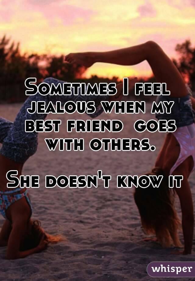ROSEANN: Why do i feel jealous of my friend