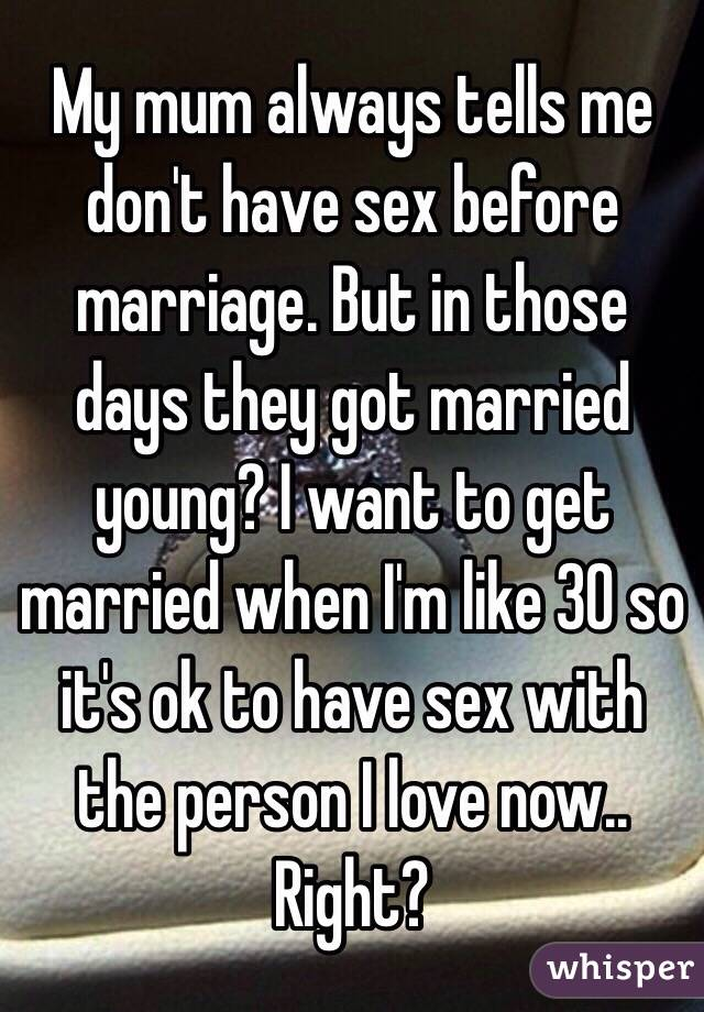 Why it is ok to have sex before marriage