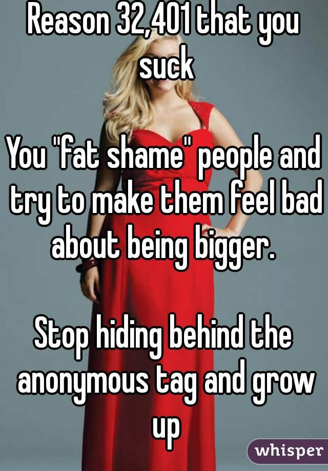 Why fat people suck