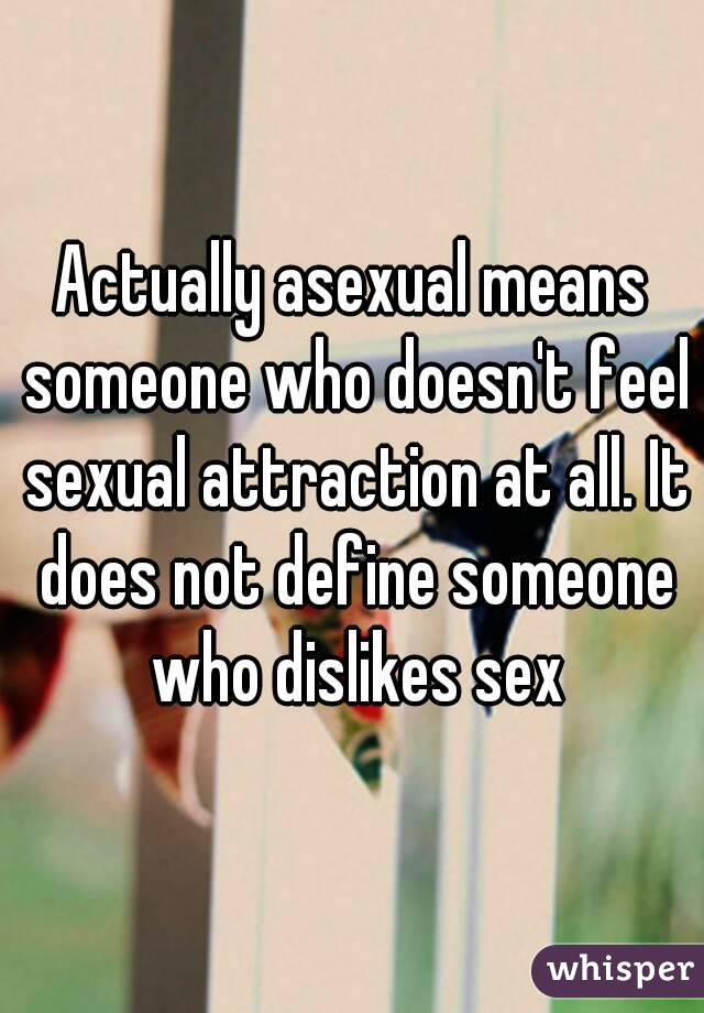 Sex doesn t feel good at all simply