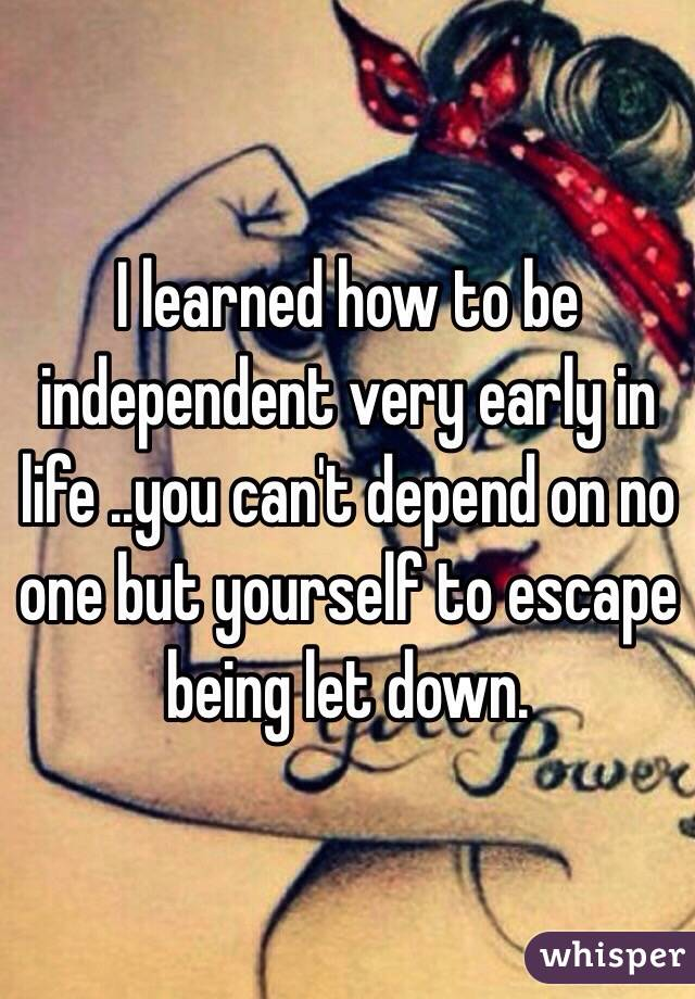 how to be independent