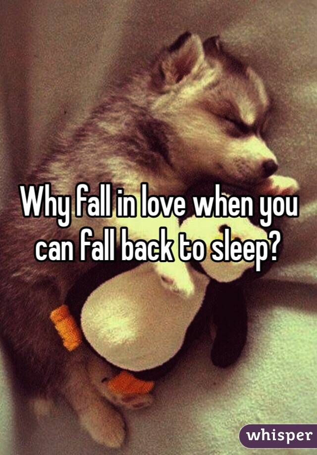 back love? you fall Can in