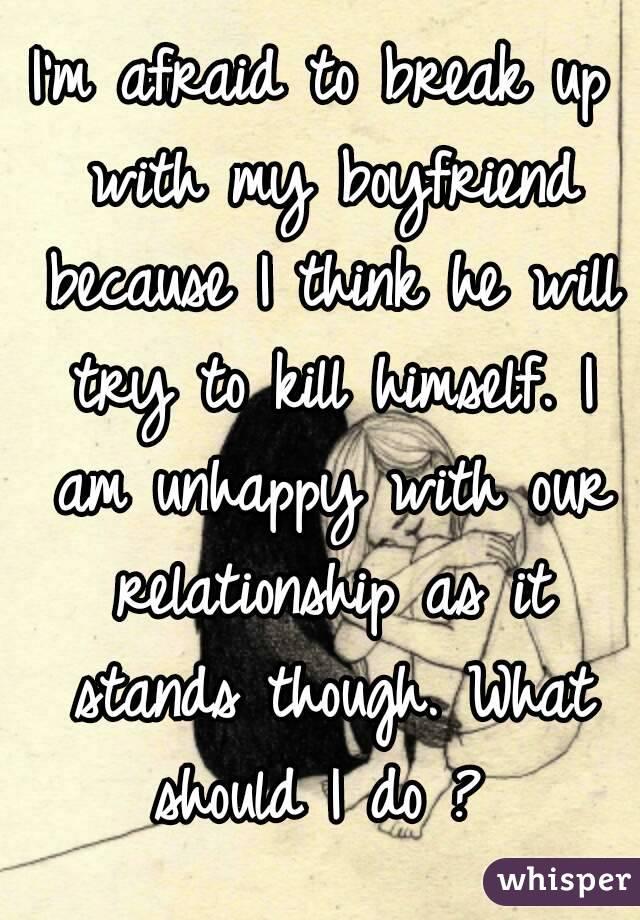 why am i unhappy with my boyfriend