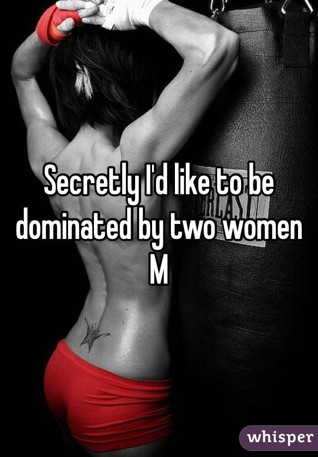 women like to be dominated