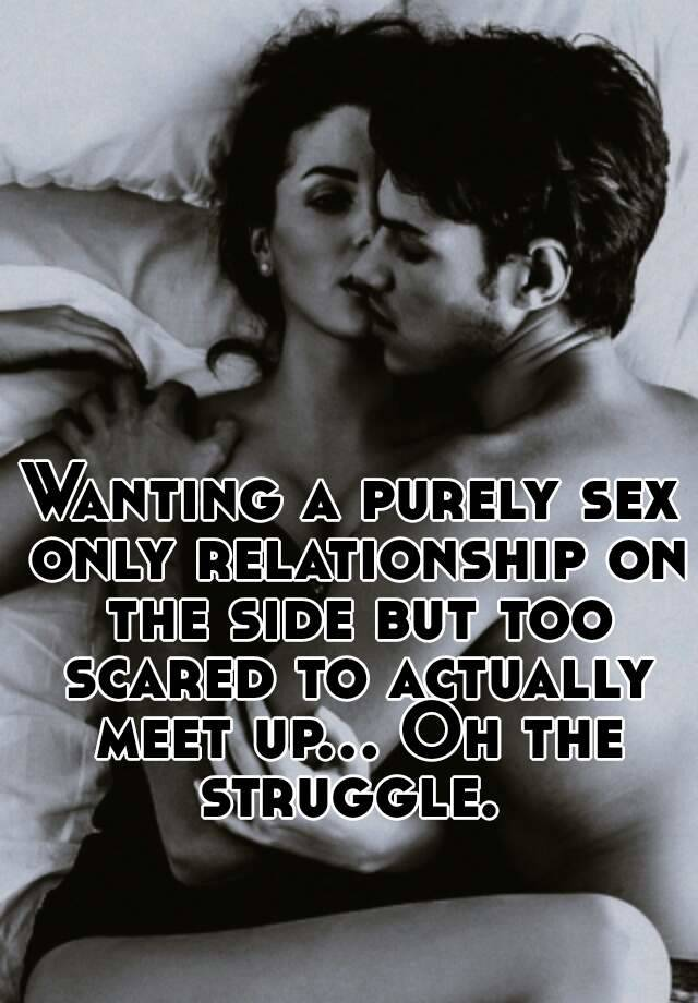 Sex only relationships
