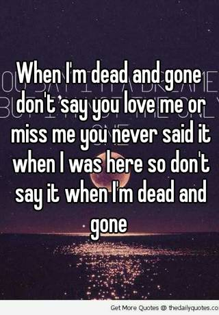 M quotes when t don gone me miss i 100+ Funny