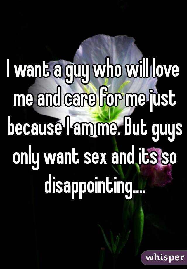 i want a guy who will