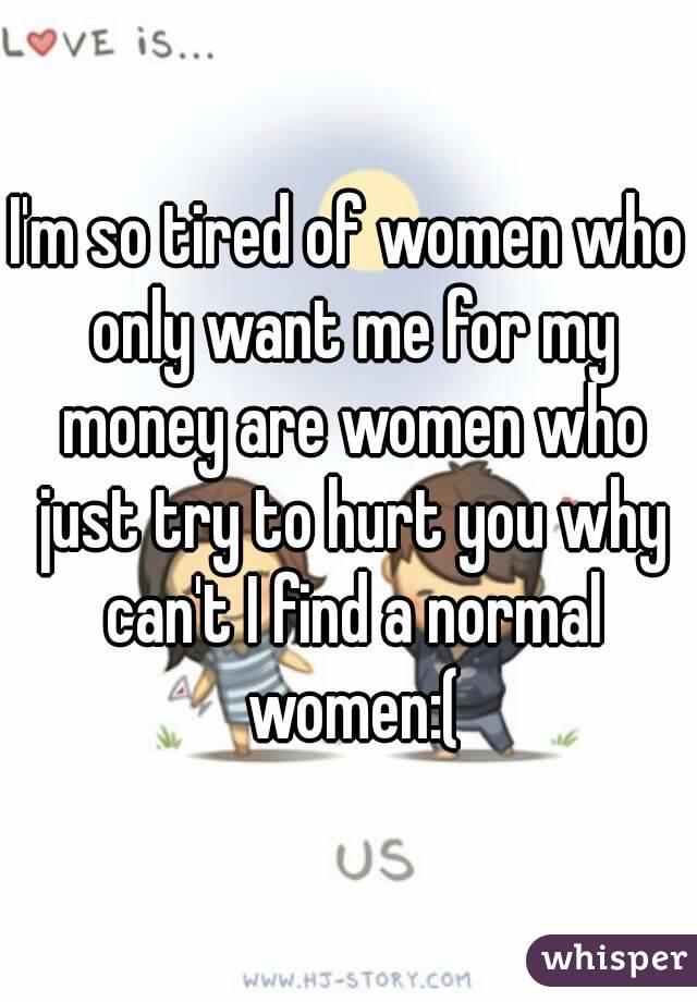 women want me