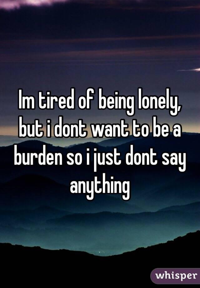 孤独に疲れた