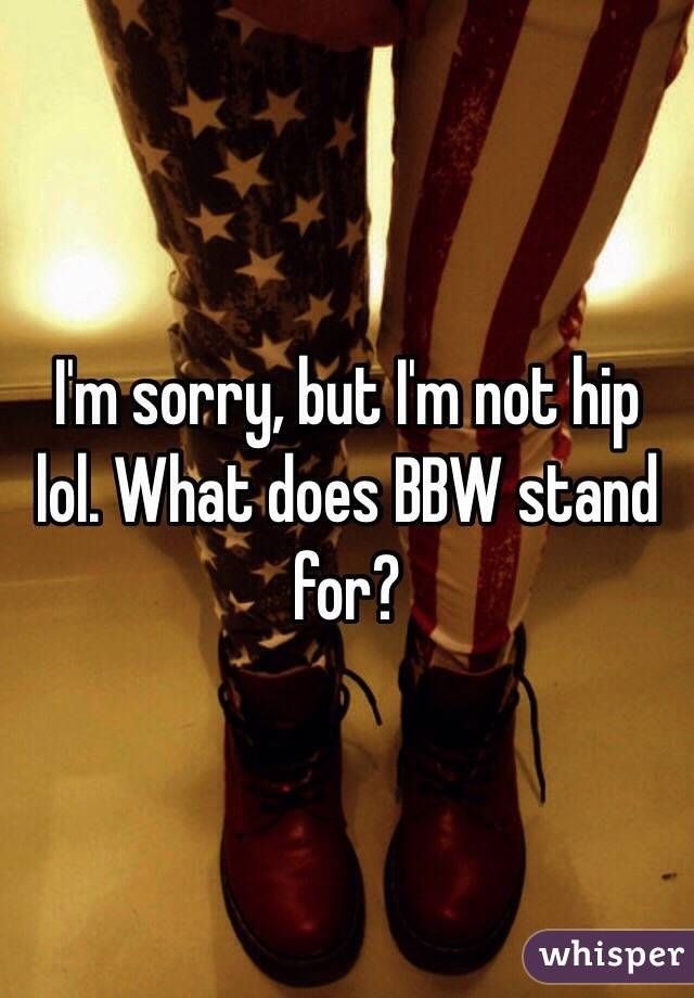 whats does bbw stand for