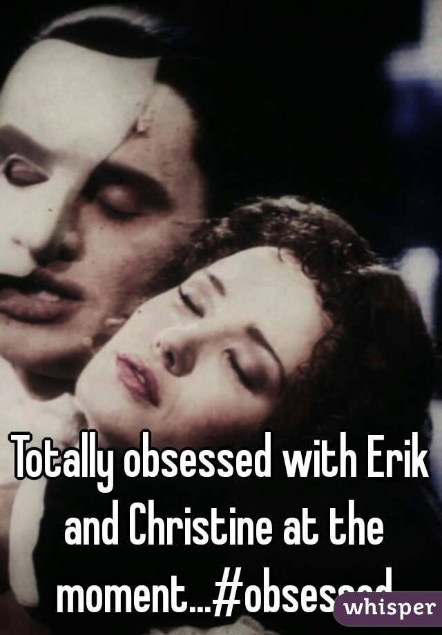 Totally obsessed with Erik and Christine at the moment...#obsessed