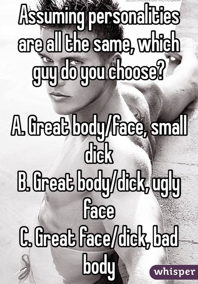 Bodies ugly great guys with Why You