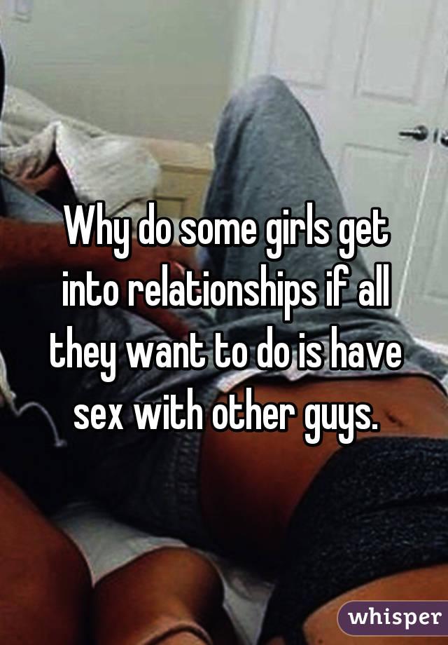 Do all girls like sex