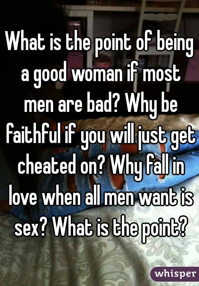 All men want is sex